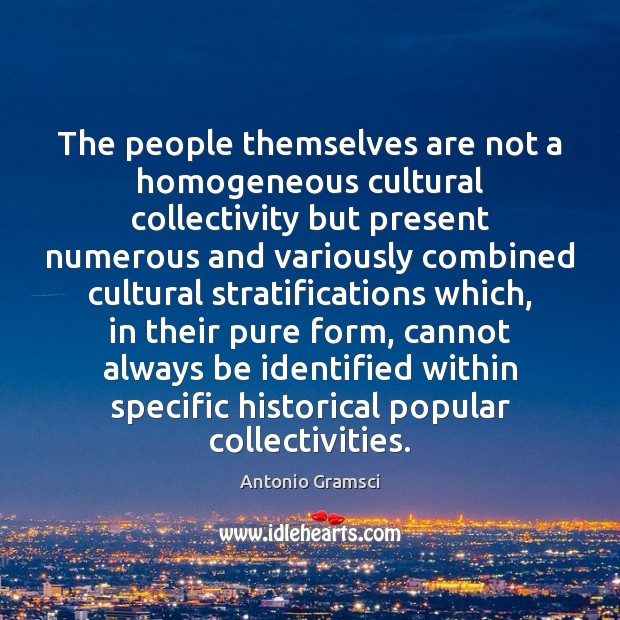 Image, The people themselves are not a homogeneous cultural collectivity but present numerous