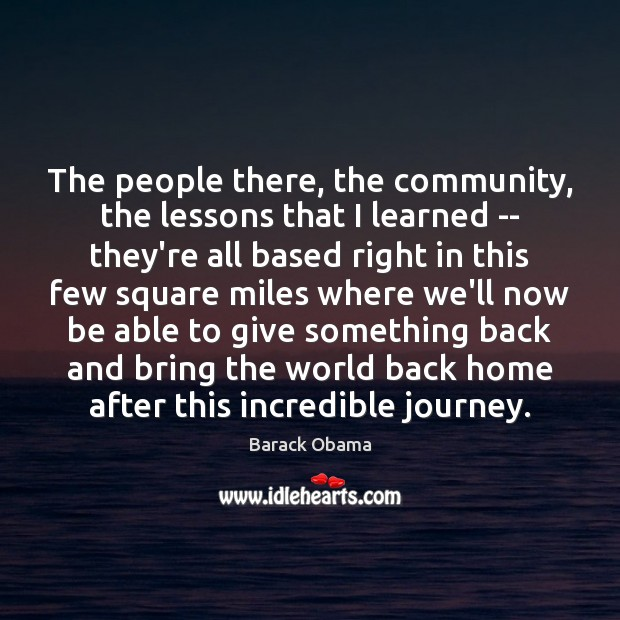 The people there, the community, the lessons that I learned — they're Image