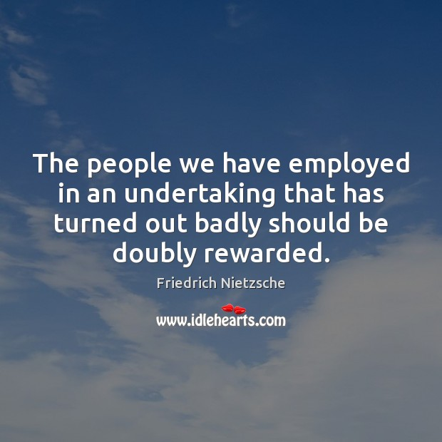 The people we have employed in an undertaking that has turned out Image