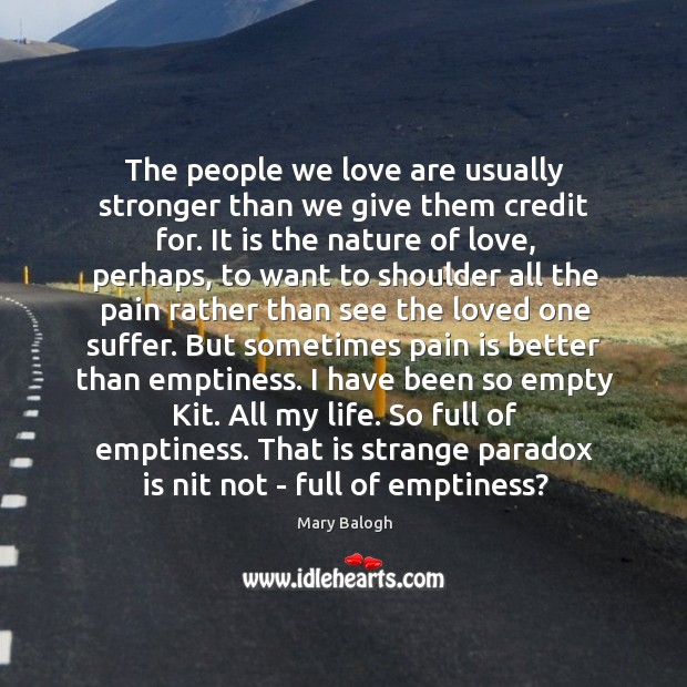 The people we love are usually stronger than we give them credit Image