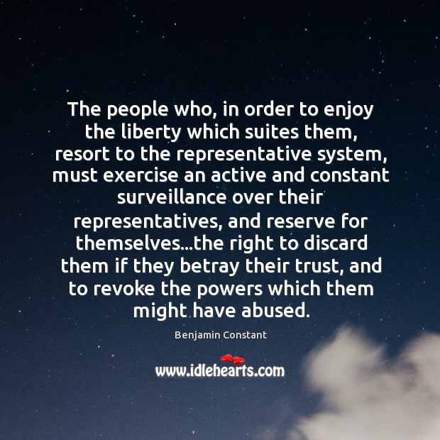 Image, The people who, in order to enjoy the liberty which suites them,