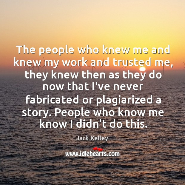The people who knew me and knew my work and trusted me, Image