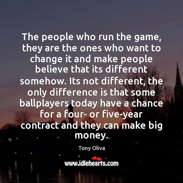 Image, The people who run the game, they are the ones who want