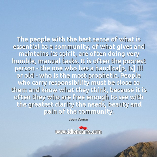 Image, The people with the best sense of what is essential to a