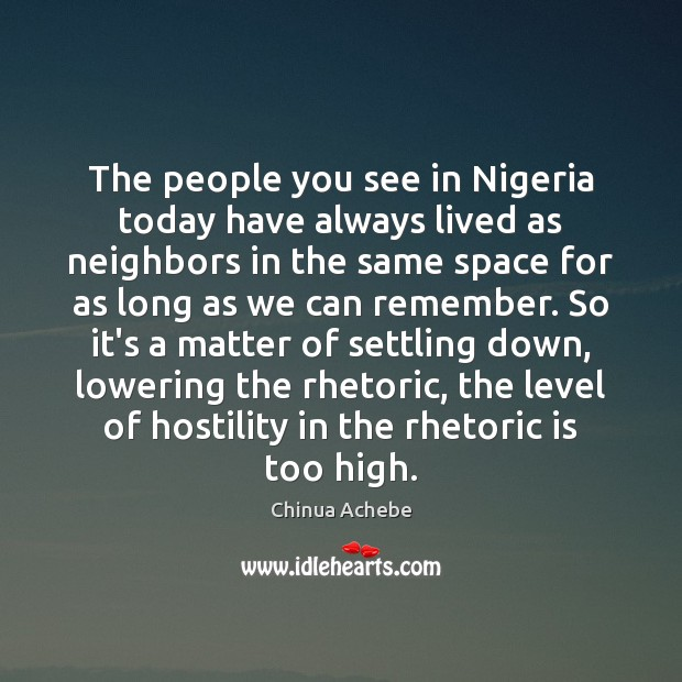 The people you see in Nigeria today have always lived as neighbors Image