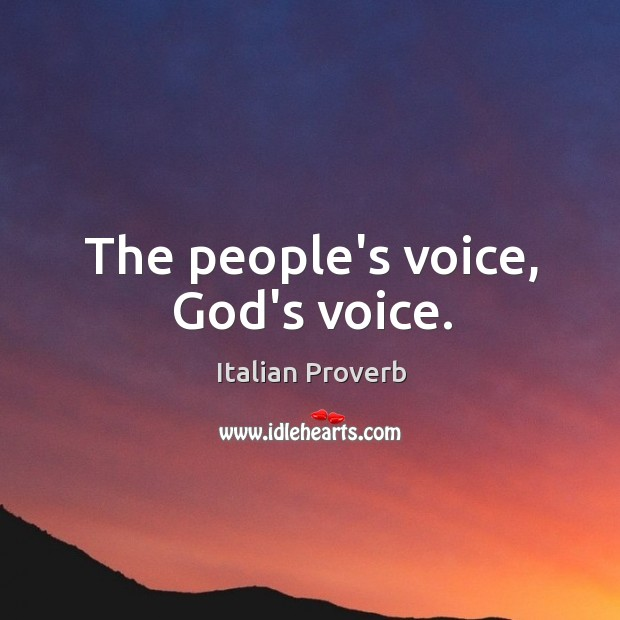 The people's voice, God's voice. Image