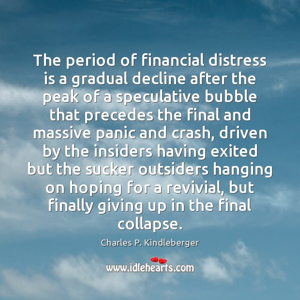 Image, The period of financial distress is a gradual decline after the peak