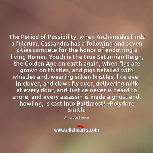 The period of possibility, when archimedes finds a fulcrum Image
