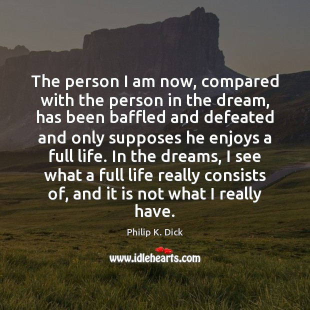 Image, The person I am now, compared with the person in the dream,