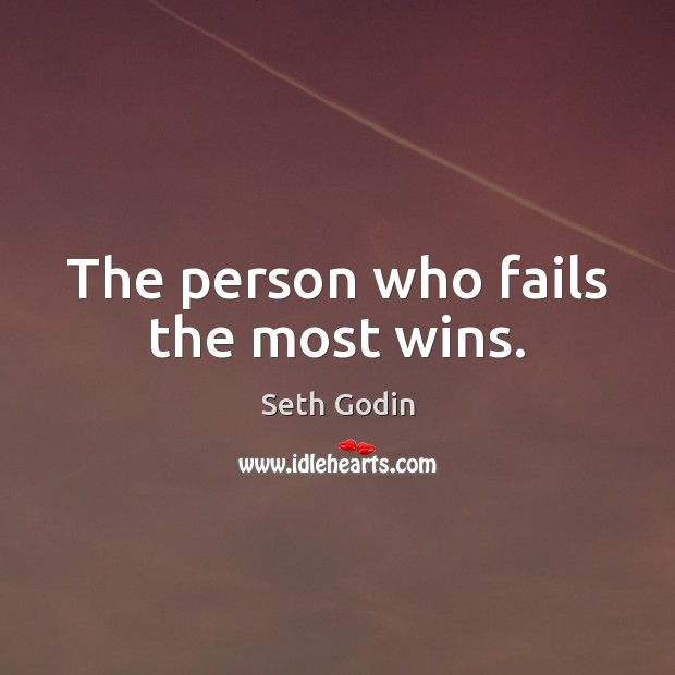 Image, The person who fails the most wins.