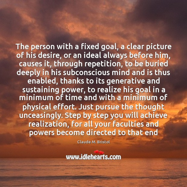 The person with a fixed goal, a clear picture of his desire, Image