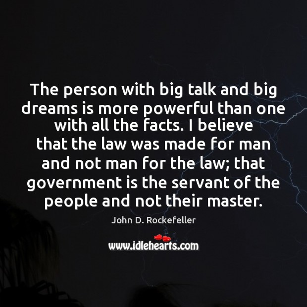 The person with big talk and big dreams is more powerful than Image