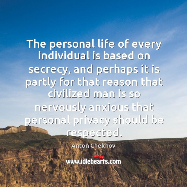 Image, The personal life of every individual is based on secrecy, and perhaps