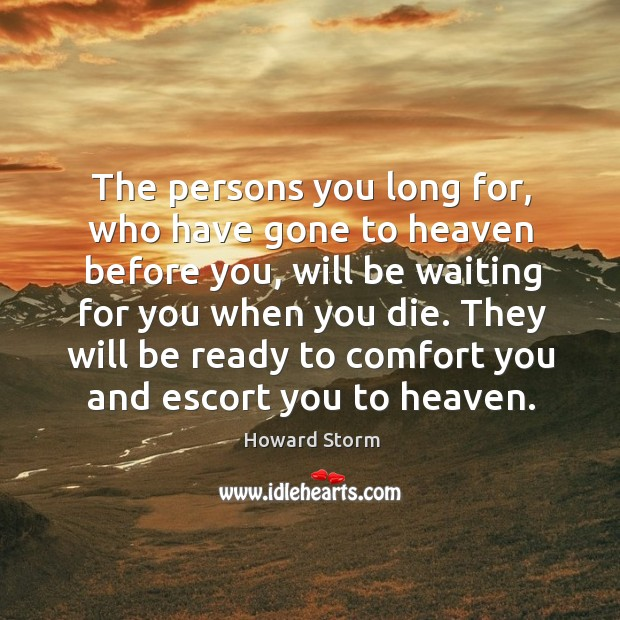 The persons you long for, who have gone to heaven before you, Image