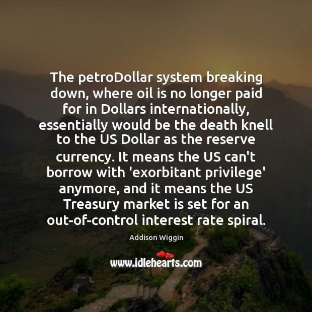 Image, The petroDollar system breaking down, where oil is no longer paid for