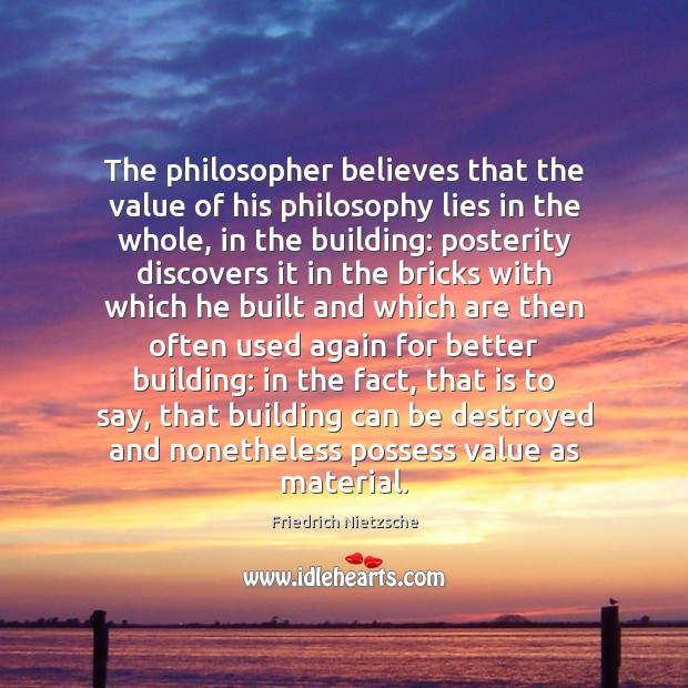 Image, The philosopher believes that the value of his philosophy lies in the