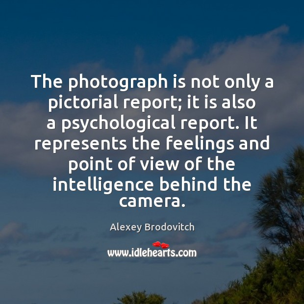 Image, The photograph is not only a pictorial report; it is also a