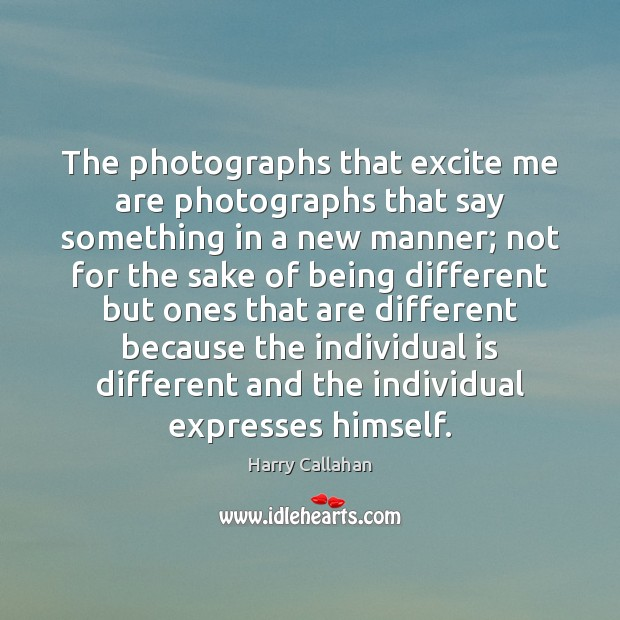 Image, The photographs that excite me are photographs that say something in a
