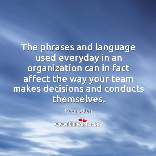 Image, The phrases and language used everyday in an organization can in fact