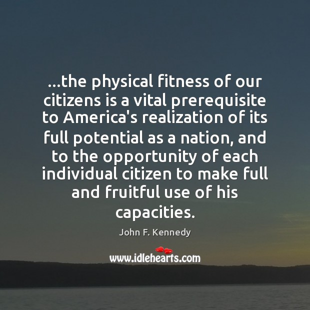 Image, …the physical fitness of our citizens is a vital prerequisite to America's