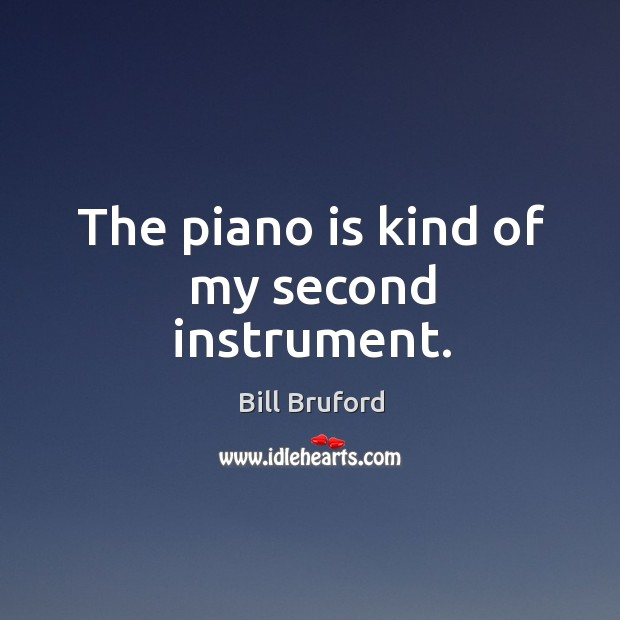 The piano is kind of my second instrument. Image