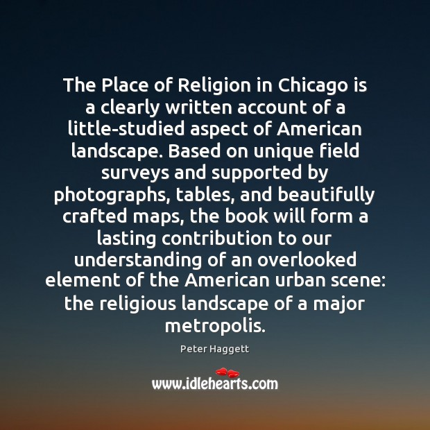 Image, The Place of Religion in Chicago is a clearly written account of