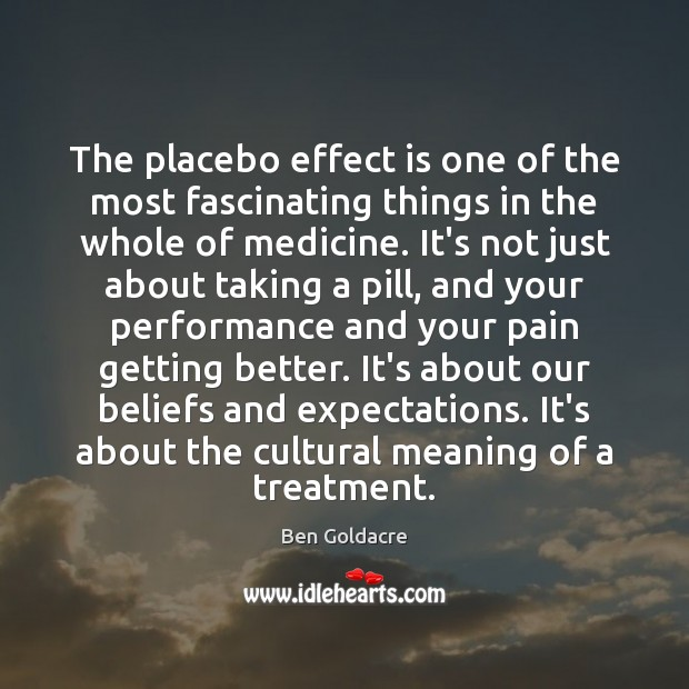 Image, The placebo effect is one of the most fascinating things in the