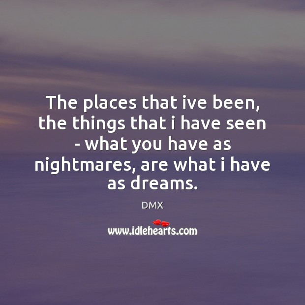 The places that ive been, the things that i have seen – Image
