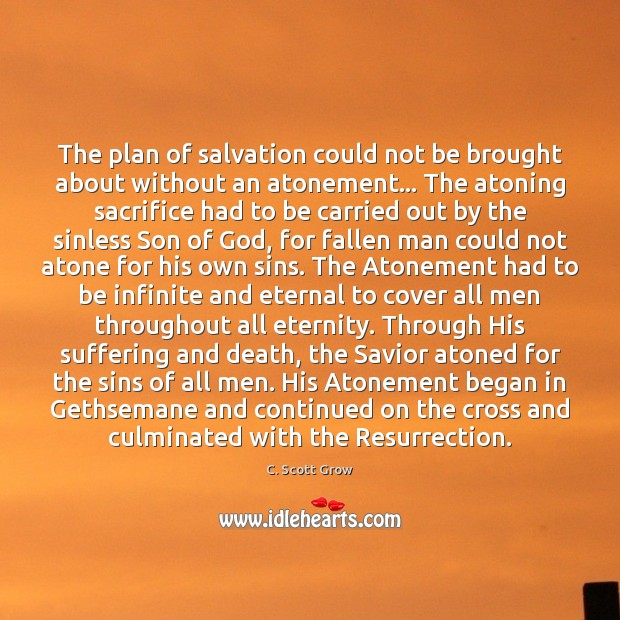 Image, The plan of salvation could not be brought about without an atonement…