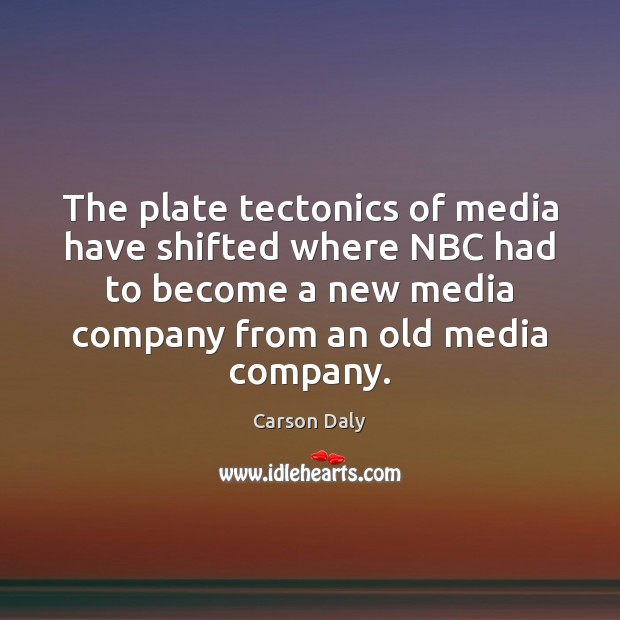 The plate tectonics of media have shifted where NBC had to become Image