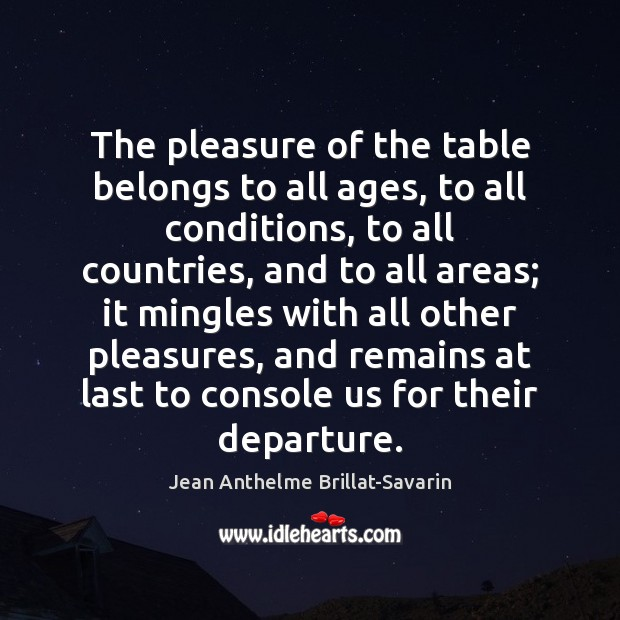 Image, The pleasure of the table belongs to all ages, to all conditions,