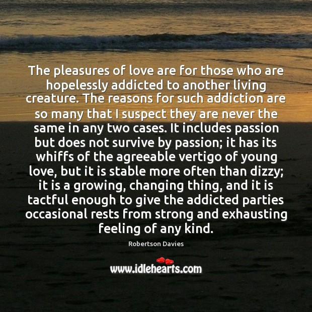 the pleasures of love robertson davies essay