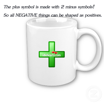 The Plus Symbol Is Made With Two Minus Symbol !!