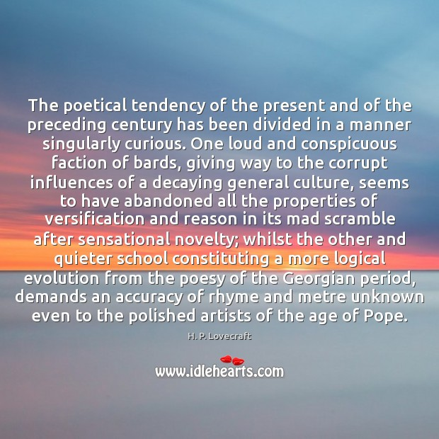 Image, The poetical tendency of the present and of the preceding century has