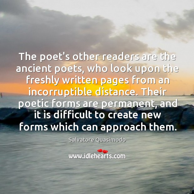 The poet's other readers are the ancient poets, who look upon the Image