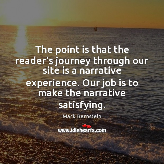 The point is that the reader's journey through our site is a Journey Quotes Image