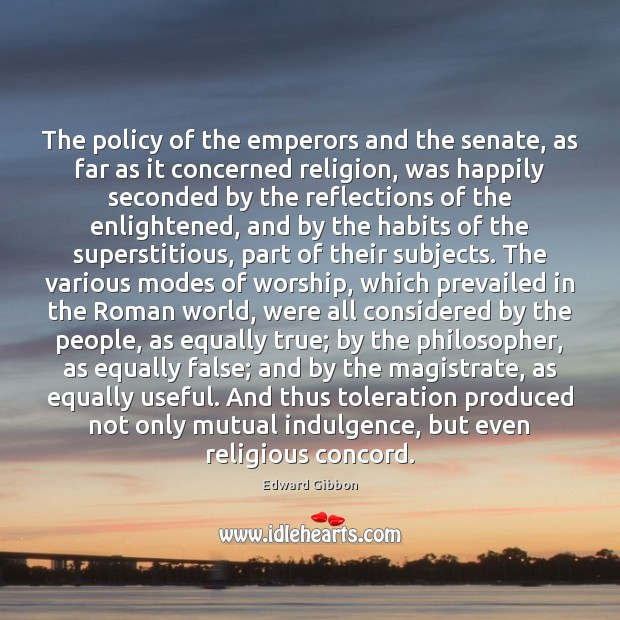 The policy of the emperors and the senate, as far as it Image
