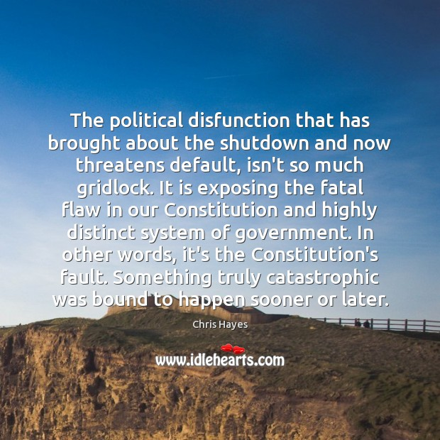 Image, The political disfunction that has brought about the shutdown and now threatens