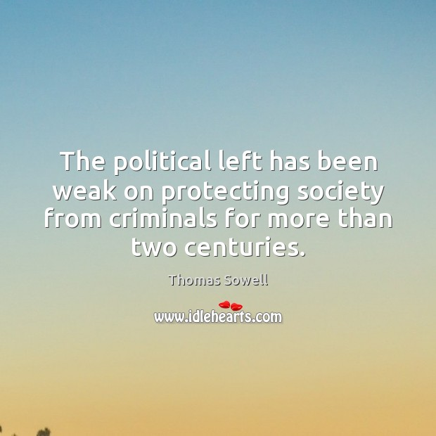 Image, The political left has been weak on protecting society from criminals for