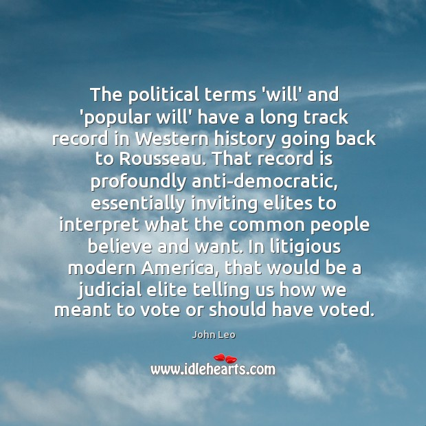 Image, The political terms 'will' and 'popular will' have a long track record