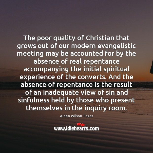 Image, The poor quality of Christian that grows out of our modern evangelistic