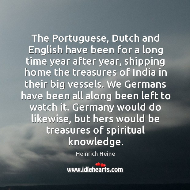 Image, The Portuguese, Dutch and English have been for a long time year