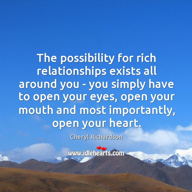 Image, The possibility for rich relationships exists all around you – you simply