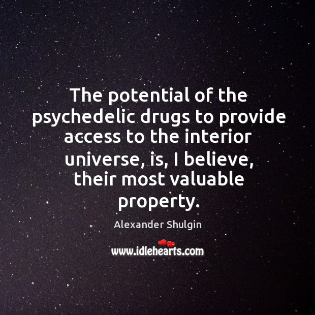 Image, The potential of the psychedelic drugs to provide access to the interior
