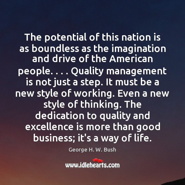 The potential of this nation is as boundless as the imagination and Management Quotes Image