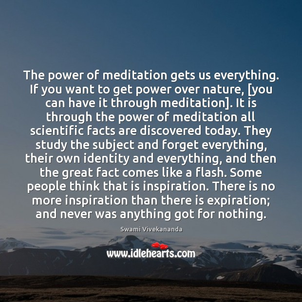 The power of meditation gets us everything. If you want to get Image