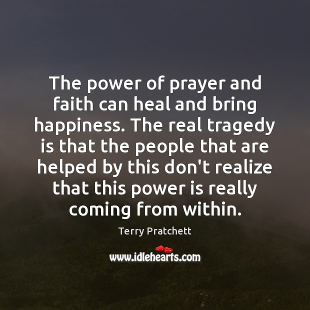 The power of prayer and faith can heal and bring happiness. The Image