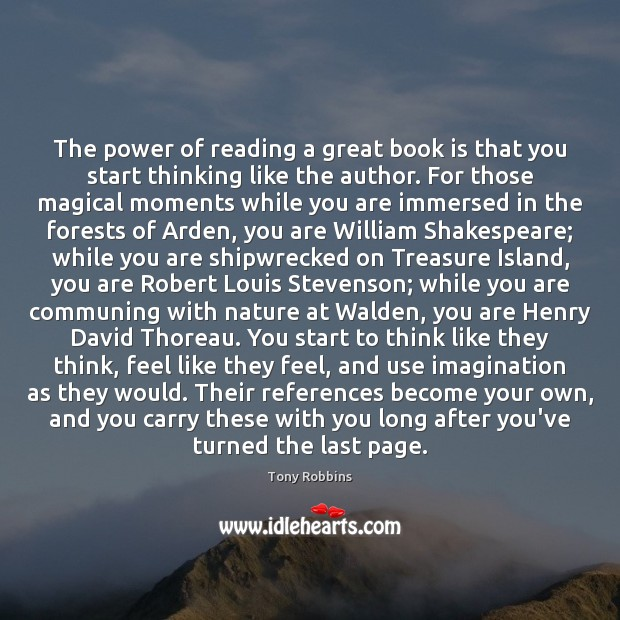 The power of reading a great book is that you start thinking Image
