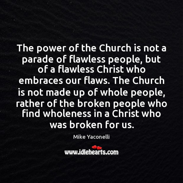 The power of the Church is not a parade of flawless people, Image
