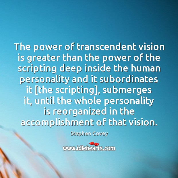 The power of transcendent vision is greater than the power of the Image